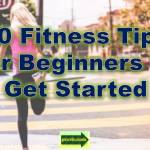 20 fitness tips
