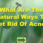 natural ways to get rid of acne_c