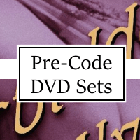 Pre-Code Hollywood DVDs and Blu-Rays