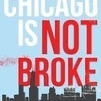 Tom Tresser. Chicago is not broke.
