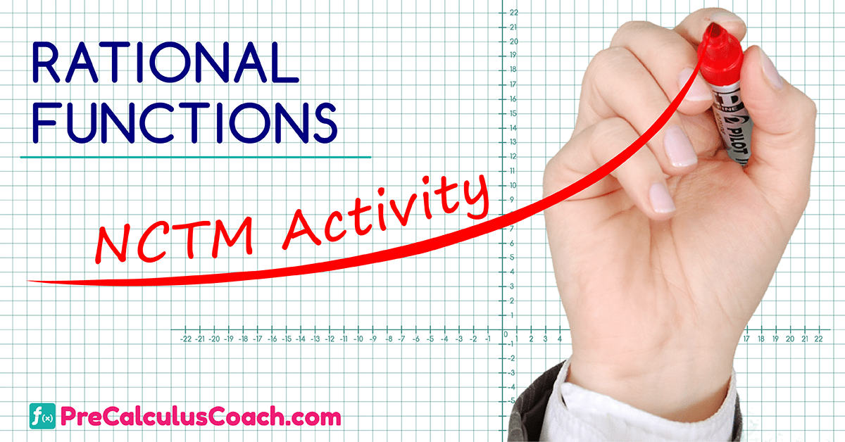 Rational Functions – NCTM Activity
