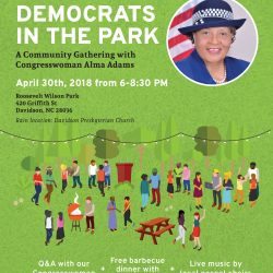 Democrats in the Park, a community gathering with Congresswoman Alma Adams on Monday, April 30, from 6-8:30pm