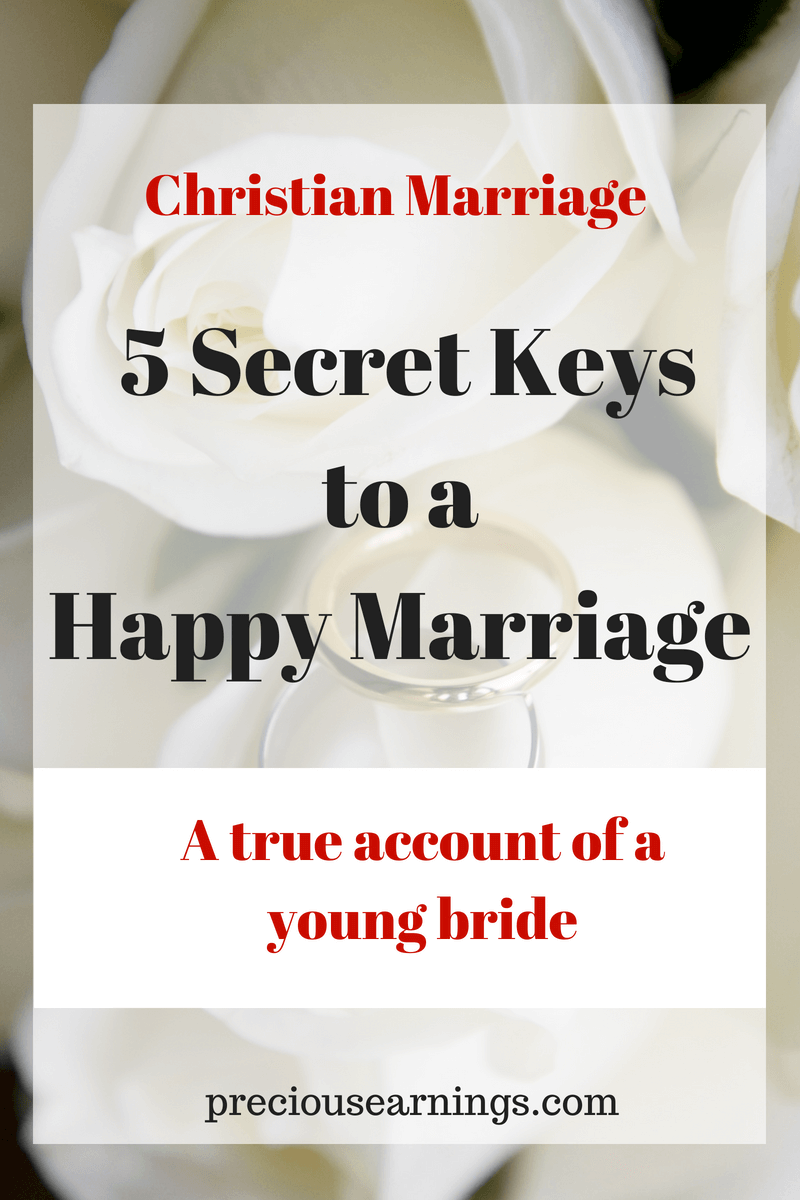 5 secret keys to a happy marriage : A true account of a young bride