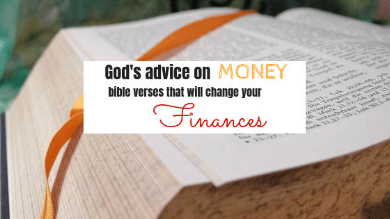 God's Advice about Money – Bible verses that will change your finances