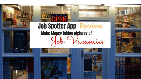 Job Spotter App Review – Make money taking pictures of job vacancies