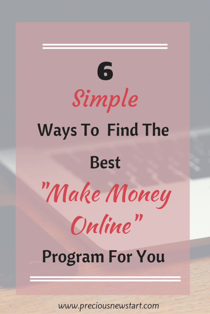 6 Simple Ways To Find The Best Make Money Online Program For You Pin