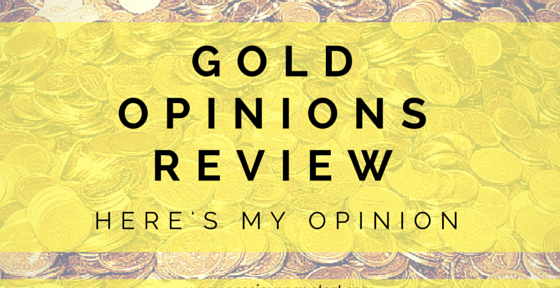 gold opinions review here's my opinion
