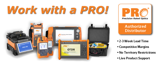 Become an authorized fiber optic reseller for PRO!