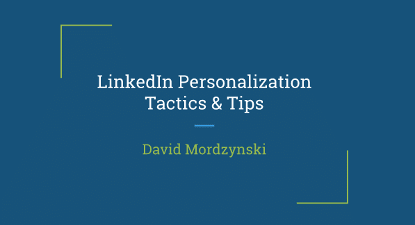How David Mordzynski Uses LinkedIn Profiles For Tailored Prospecting