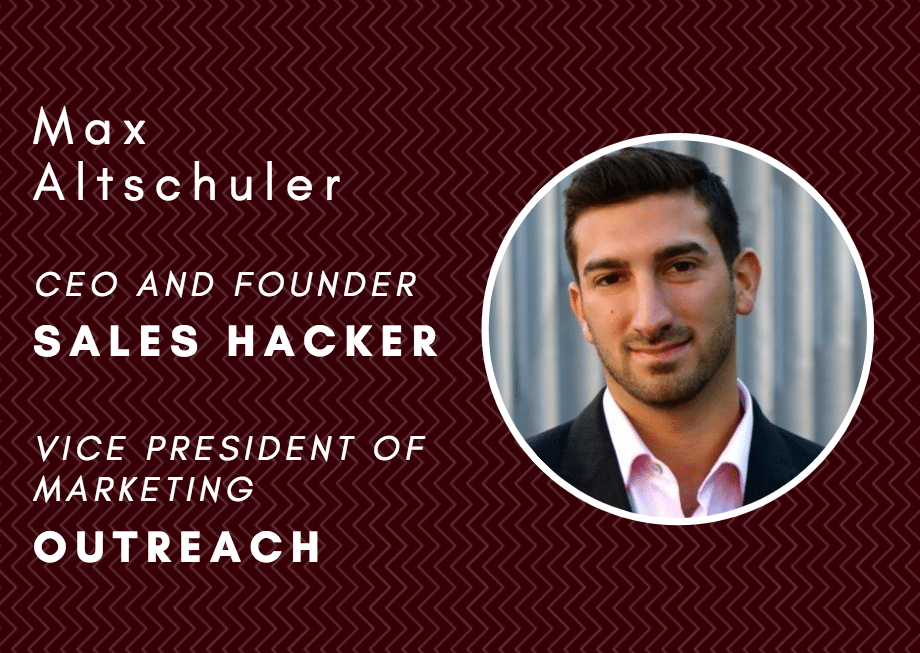 Understanding buyer psychology and how it fits into the sales process with Outreach's Max Altschuler