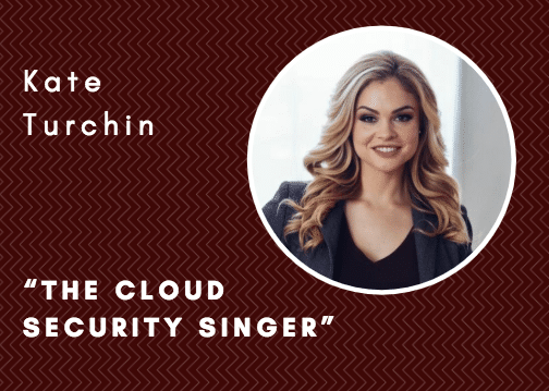 Becoming a lead magnet: How Kate Turchin, the Cloud Security Singer, went from working a tiny territory to an online sales sensation in a few short weeks