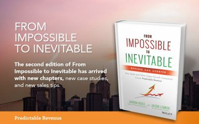 The second edition of From Impossible to Inevitable has arrived with new chapters, new case studies, and new sales tips