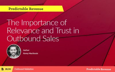 The Importance of Relevance and Trust in Outbound Sales