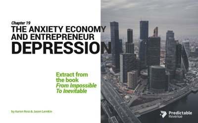 The Anxiety Economy And Entrepreneur Depression