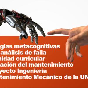 Estrategias metacognitivas para el análisis de falla en la unidad curricular optimización del mantenimiento del Proyecto Ingeniería de Mantenimiento Mecánico de la UNERMB.