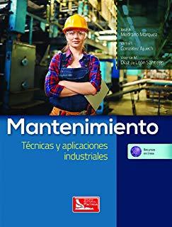Mantenimiento Tecnicas y aplicaciones industriales
