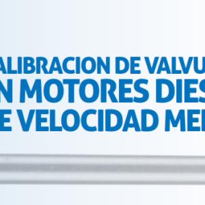 Calibracion De Valvulas En Motores Diesel De Velocidad Media