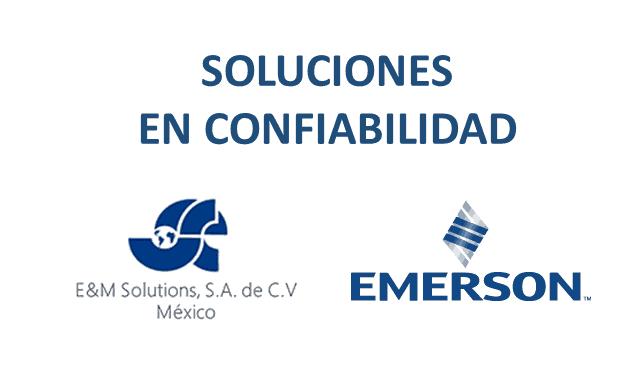 E&M Solutions Representante de Emerson Reliability Solutions en el sureste de México