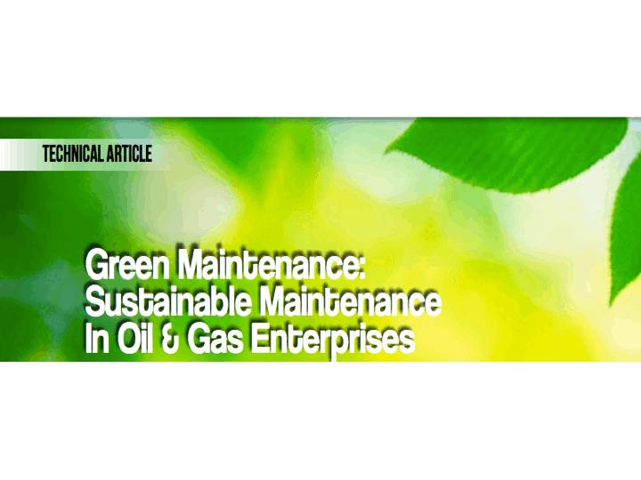 Green Maintenance Sustainable Maintenance in Oil & Gas Enterprises