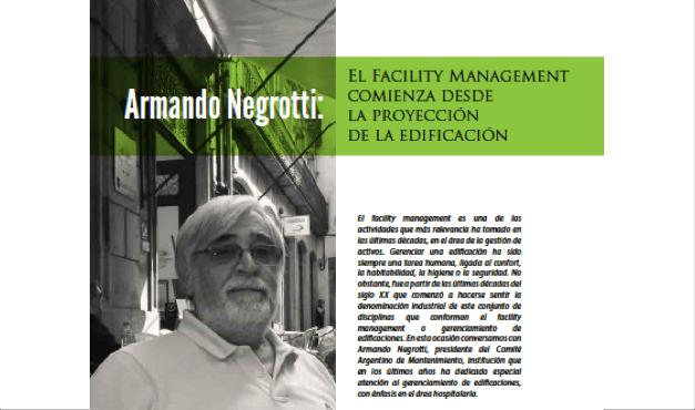 Armando Negrotti: El Facility Management comienza desde la proyección de la edificación