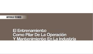 El Entrenamiento como Pilar de la Operación y Mantenimiento en la Industria