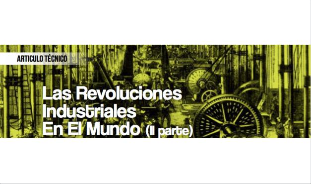 Las Revoluciones Industriales en el Mundo (II Parte)