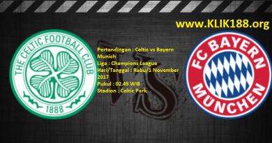 Prediksi skor Celtic vs Bayern Munich 1 November 2017