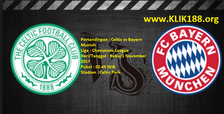 Prediksi skor Celtic vs Bayern Munich 1 November 2017
