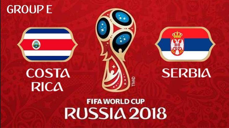 Prediksi Bola Costa Rica vs Serbia Tanggal 17 Juni 2018