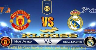 Prediksi Bola Manchester United vs Real Madrid 1 Agustus 2018