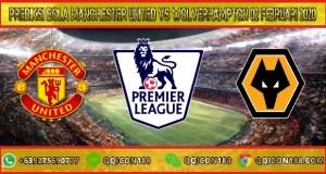 Prediksi Bola Manchester United vs Wolverhampton 02 Februari 2020