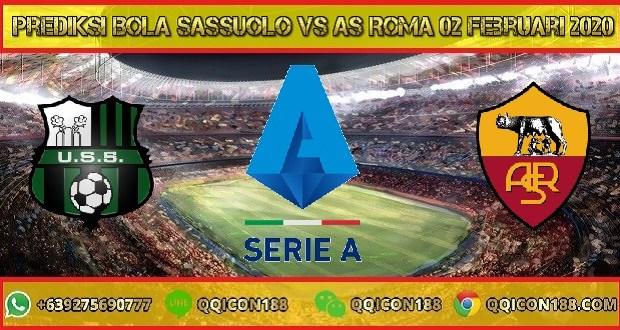 Prediksi Bola Sassuolo vs AS Roma 02 Februari 2020