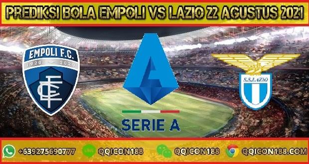 Prediksi Bola Empoli Vs Lazio 22 Agustus 2021