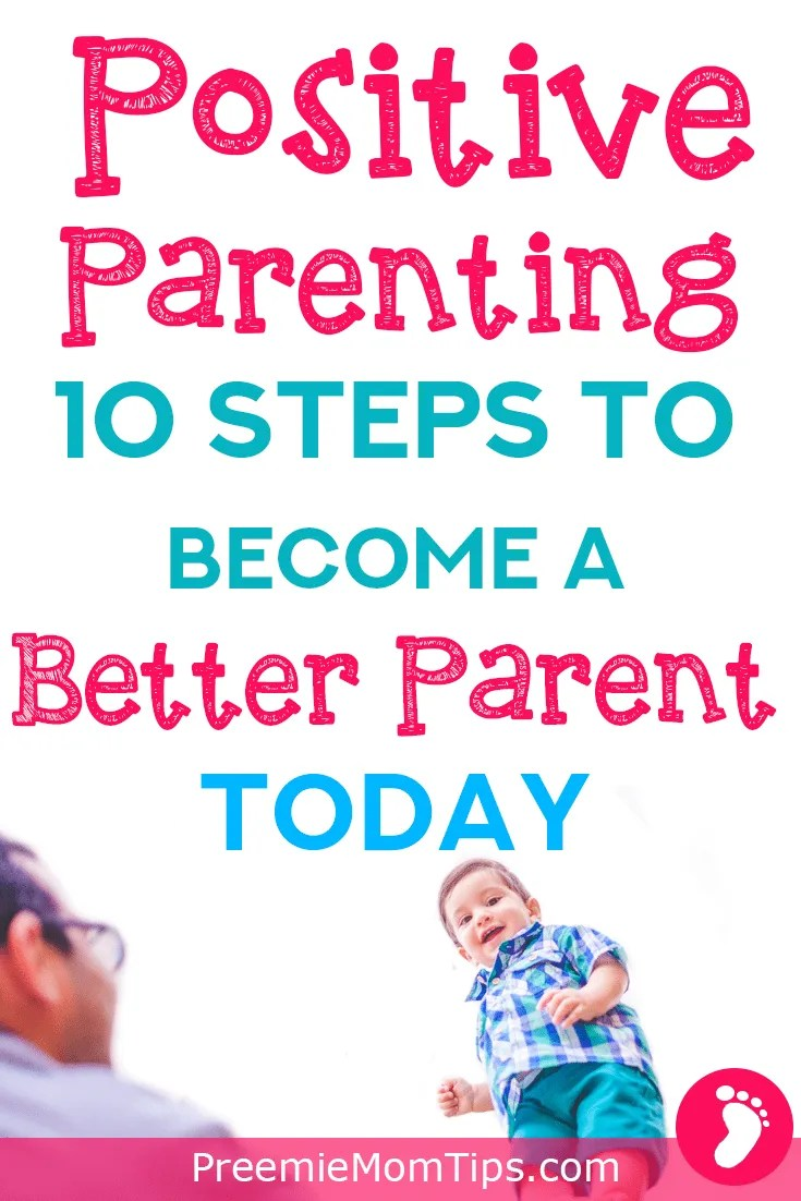 Millenial parenting seems to be all about positive parenting! Of course, we all want to be better parents to our children, but if you're a new parent you may need some positive parenting tips! Here are 10 tips to get you started!