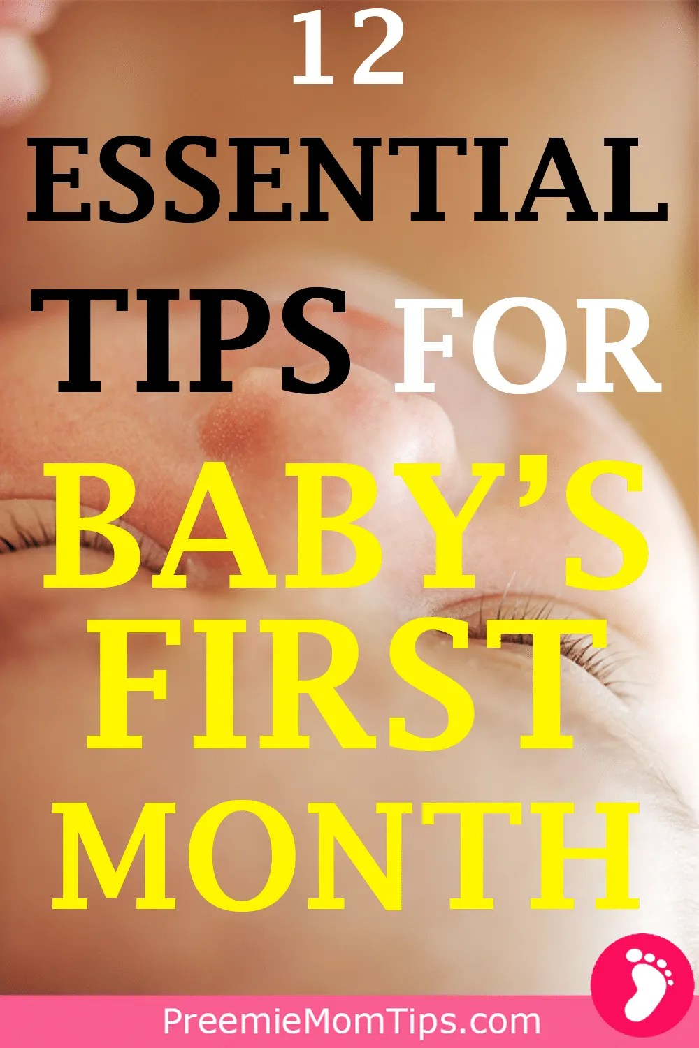 Are you an anxious and overwhelmed new parent? Check out these 12 ESSENTIAL NEWBORN BABY TIPS that will help you and your baby thrive the first month home!