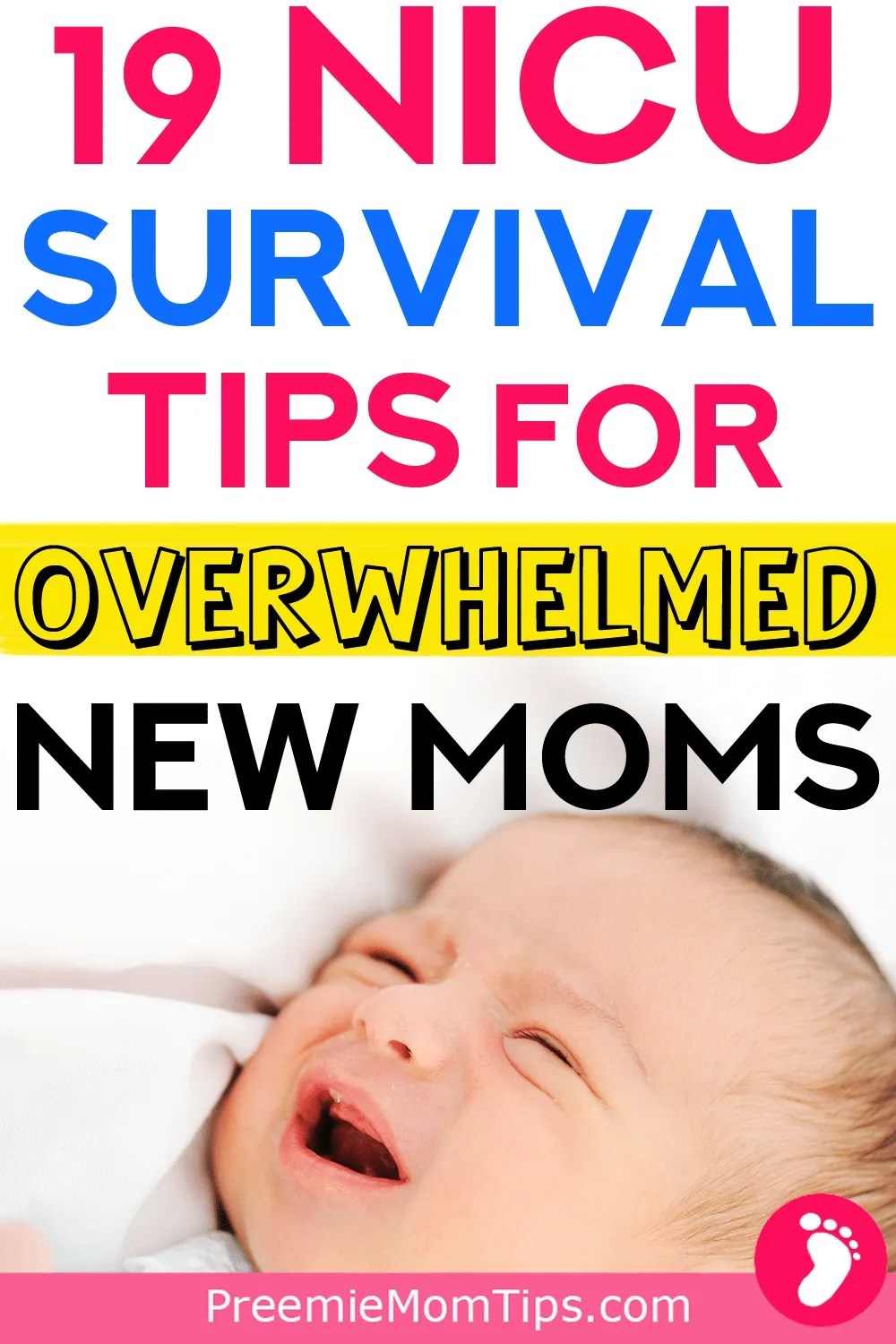 I LOVE THIS! Don't miss out on these 19 NICU tips for new moms! Cope with being a NICU mom by reading from my experience with my NICU baby! #nicu #pregnancythirdtrimester #newborn #baby #nicubaby