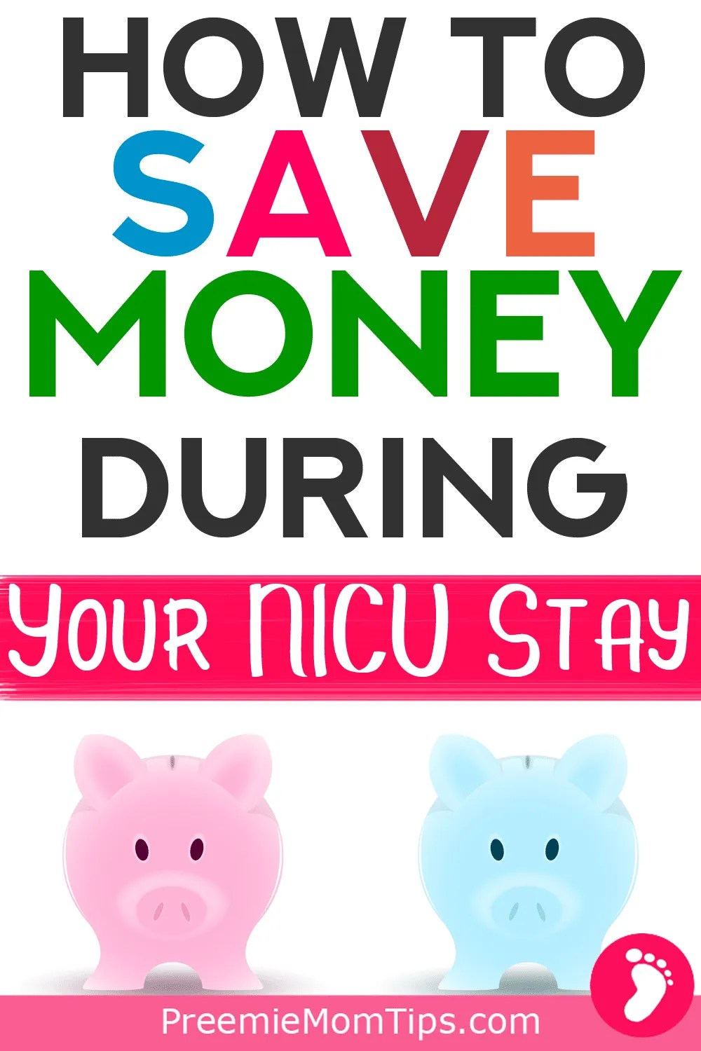When you're a new mom to a NICU baby, you need all kinds of NICU tips to help you cope. Here are the top money saving tips we discovered during our NICU stay with our premature baby. #baby #nicu #nicubaby #nicumom