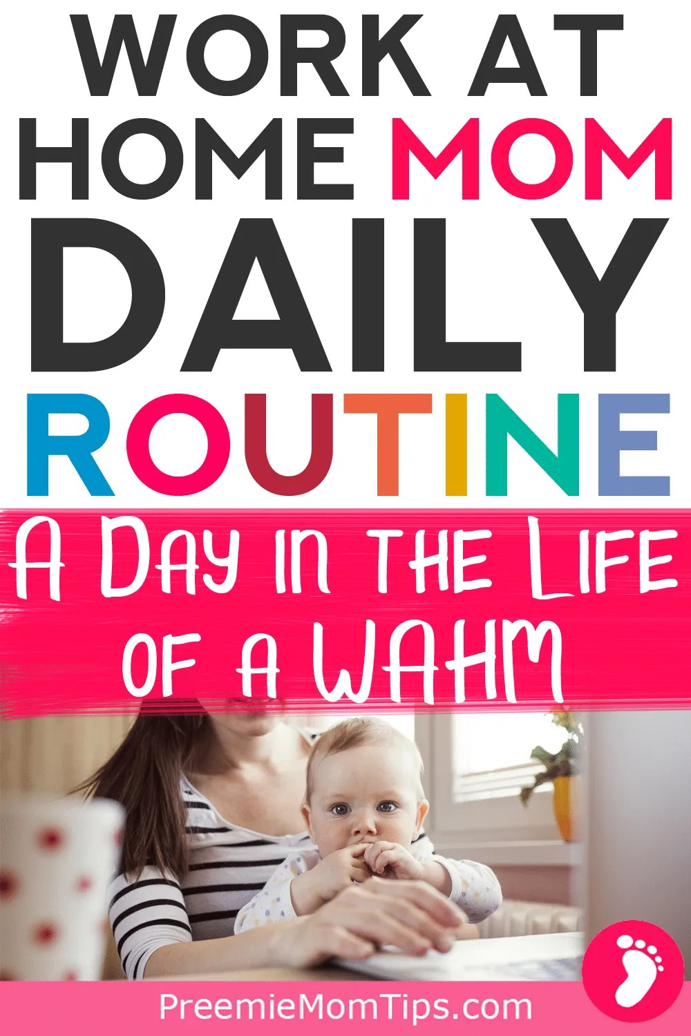 Are you wondering about becoming a work at home mom? Take a look at my WAHM routine, this is how I manage my time as a work at home mom with a toddler! #WAHM #workathomemom #mom #SAHM