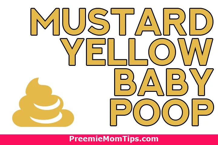 What does mustard yellow baby poop mean?