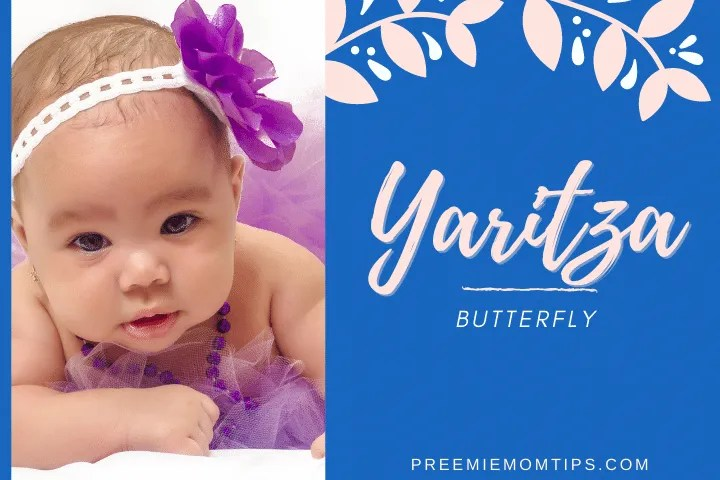 Yaritza is a trending baby name for girls that means Butterfly.
