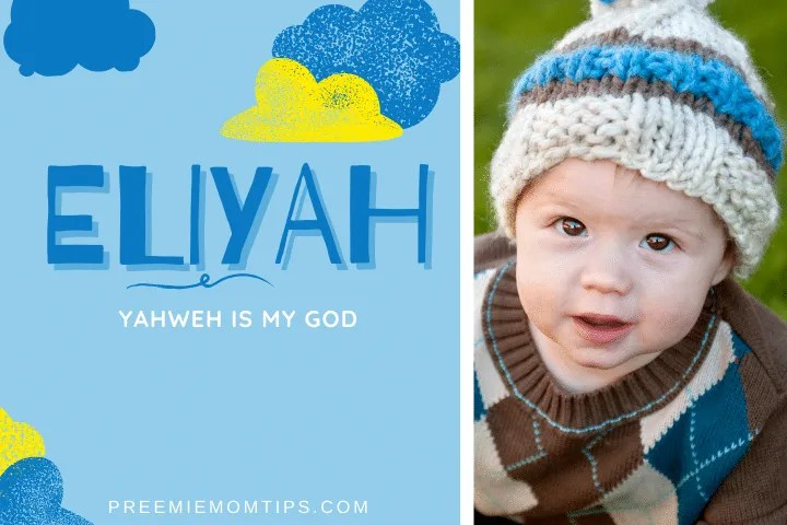 Eliyah is one of the most popular baby names for boys.