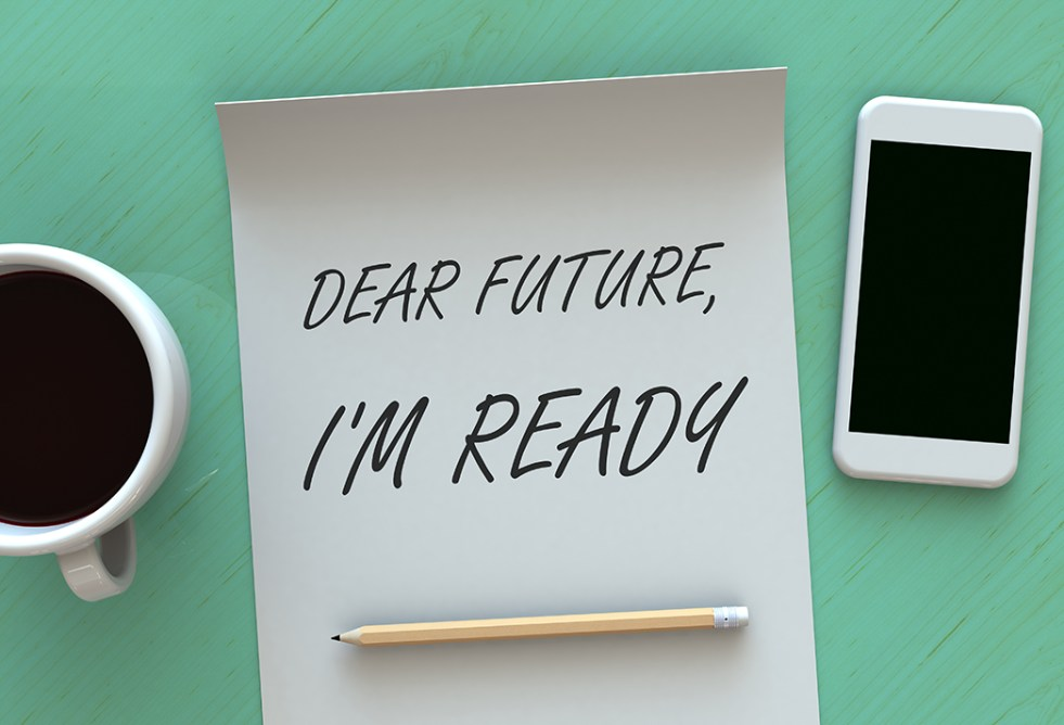 Dear Future Im Ready, message on paper, smart phone and coffee on table