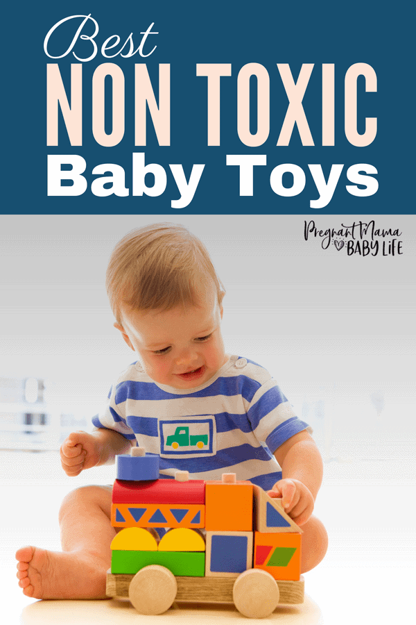Best non toxic toys for babies. A great gift guide for picking non toxic, eco friendly baby toys.
