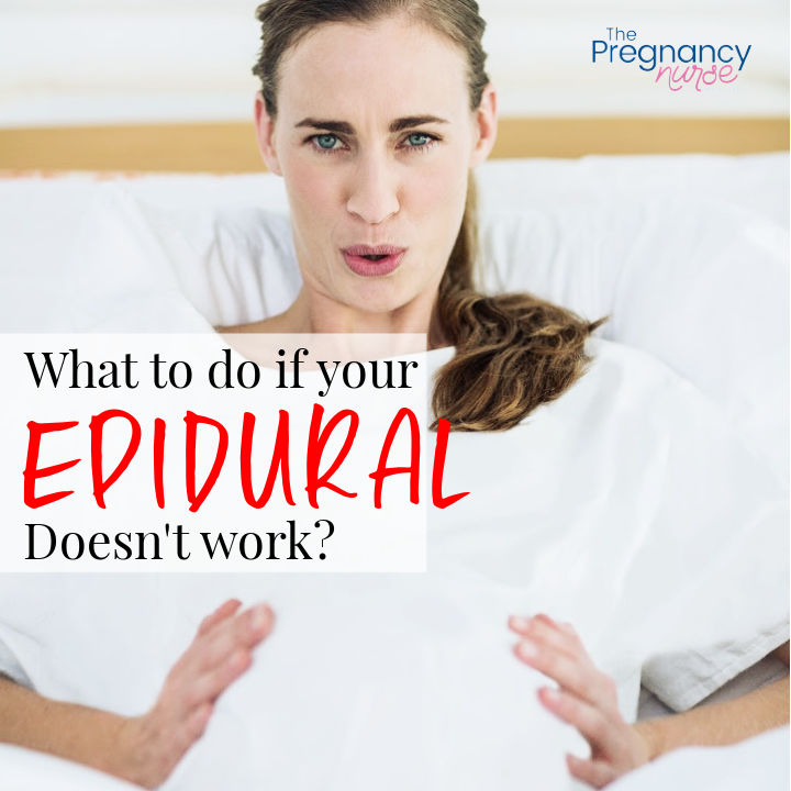 What to Do When Your Epidural Doesn't Work