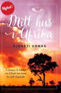 Bokcover - Mitt hus i Afrika