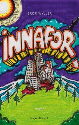 cover for Innafor - Bror Wyller - Hip hop-roman