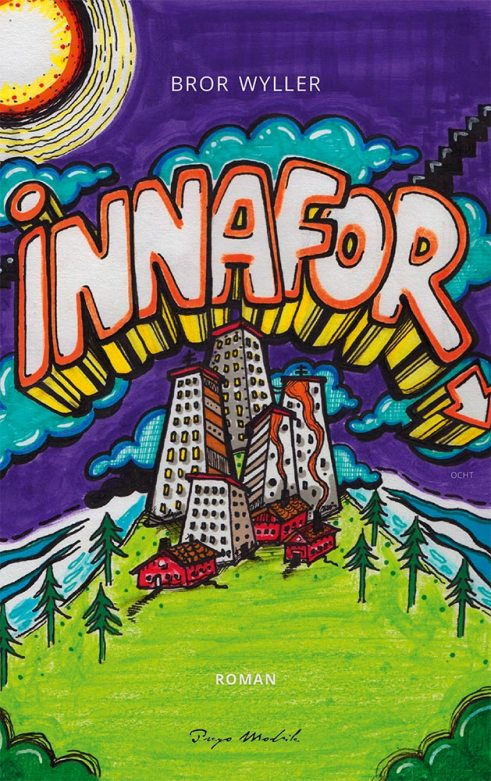 cover for Innafor - Bror Wyller - Hip hop-roman
