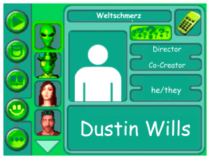 Performer card of Dustin Wills, Director and Co-Creator