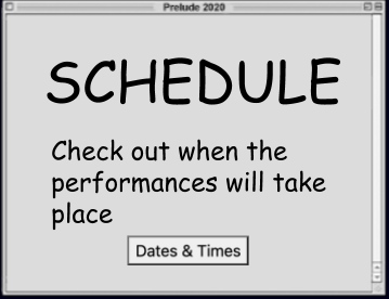 Desktop window: Schedule. Check out when the performances will take place
