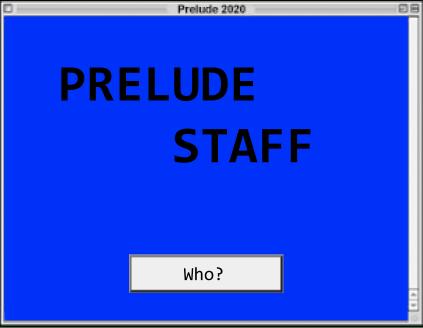 Prelude staff